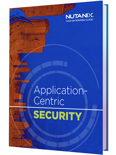 Application-Centric SECURITY