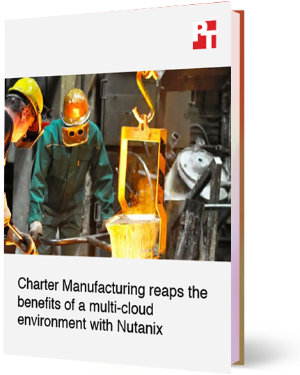 Charter Manufacturing Reaps the Benefits of HCI and Multi-Cloud with Nutanix