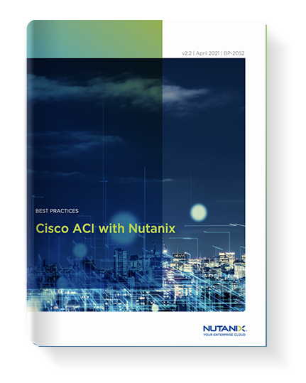 Cisco ACI™ With Nutanix
