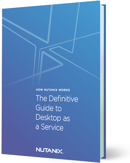 The Definitive Guide to Desktop as a Service