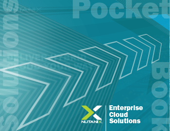 Nutanix Enterprise Solutions Pocketbook