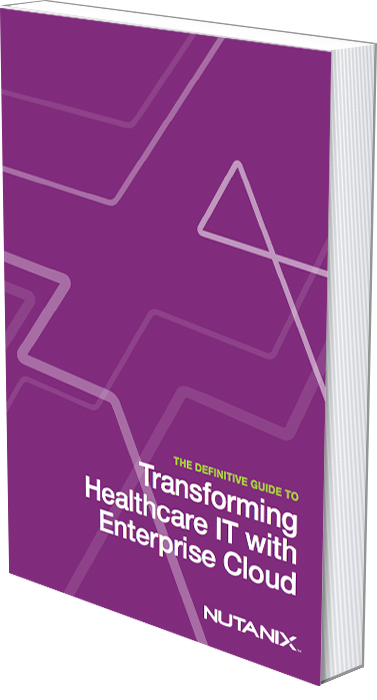 The Definitive Guide to Transforming Healthcare IT with Enterprise Cloud