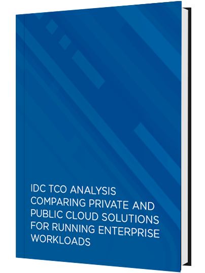 IDC TCO Analysis Comparing Private and Public Cloud Solutions for Running Enterprise Workloads