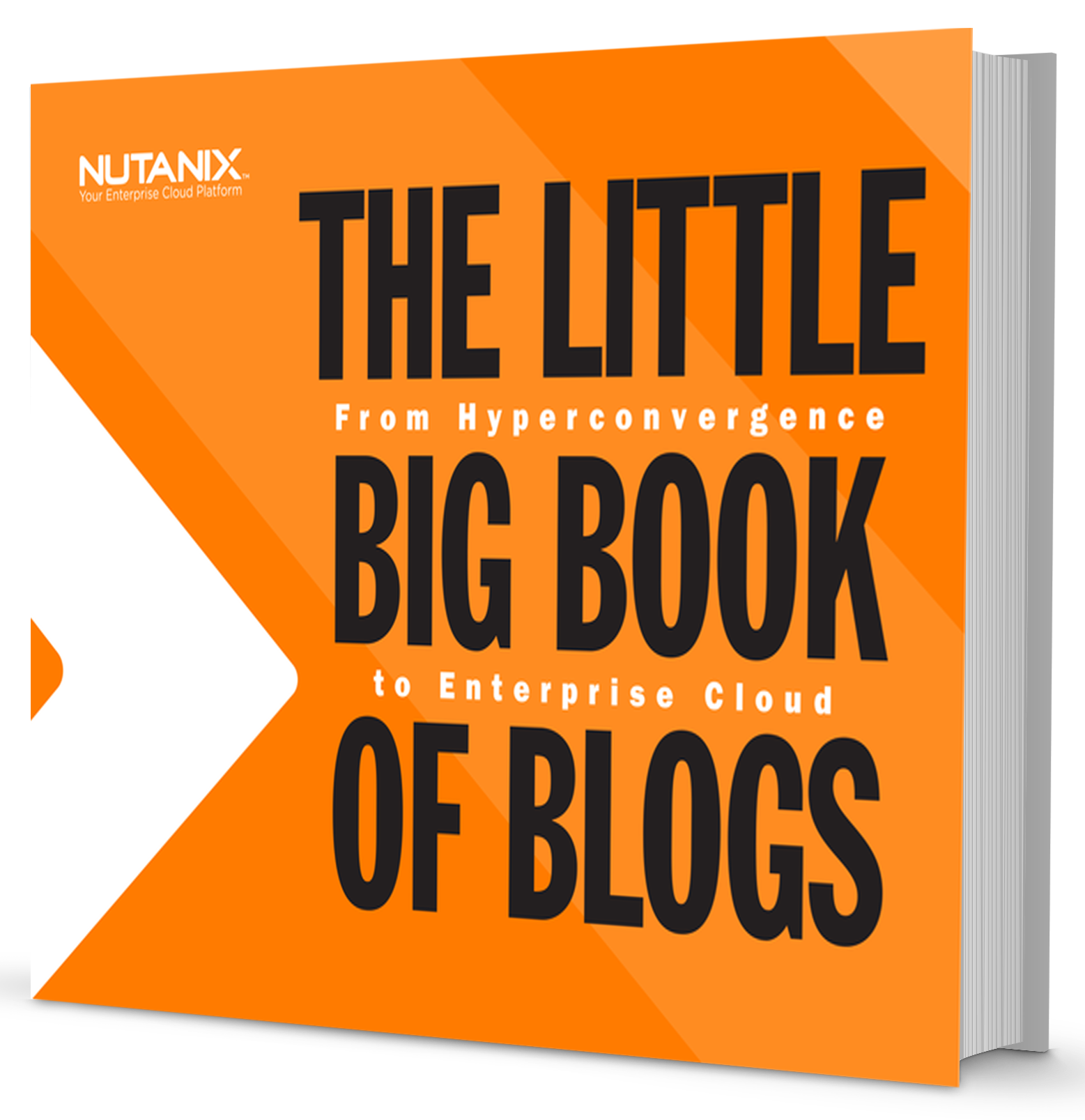 The Little Big Book Of Blogs From Hyperconvergence To The Enterprise Cloud