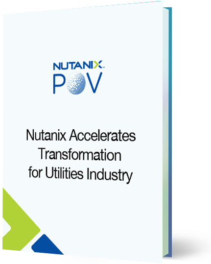 Nutanix Accelerates Transformation for the Utilities Industry