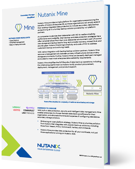 With Nutanix Mine, learn how you can simplify and modernize your approach to secondary data storage.