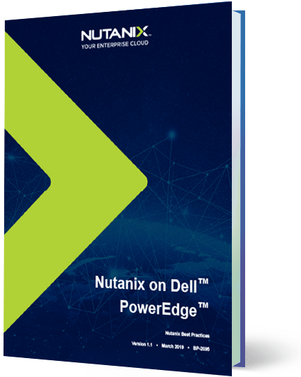 Nutanix on Dell™ PowerEdge™