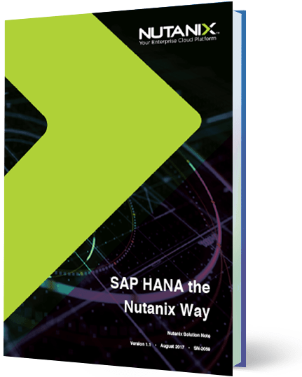 SAP HANA the Nutanix Way