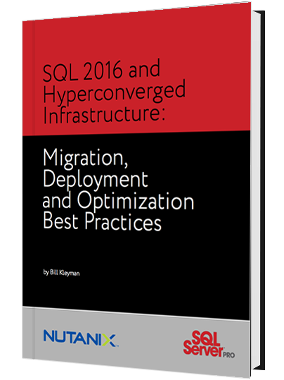 SQL 2016 and Hyperconverged Infrastructure