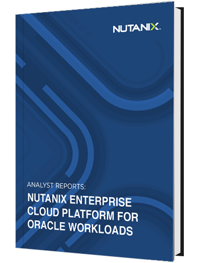 Nutanix Enterprise Cloud Platform for Oracle Workloads