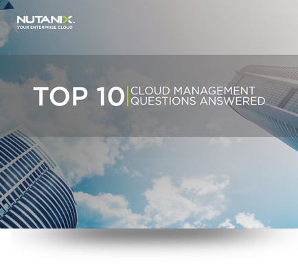 Top 10 Cloud Management Questions Answered