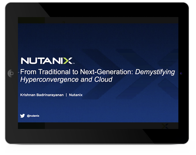 Traditional to Next-Generation: Demystifying Hyperconvergence and Cloud
