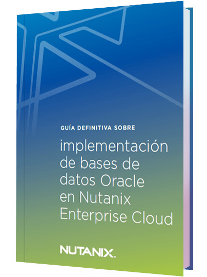 Implementación de bases de datos Oracle en Nutanix