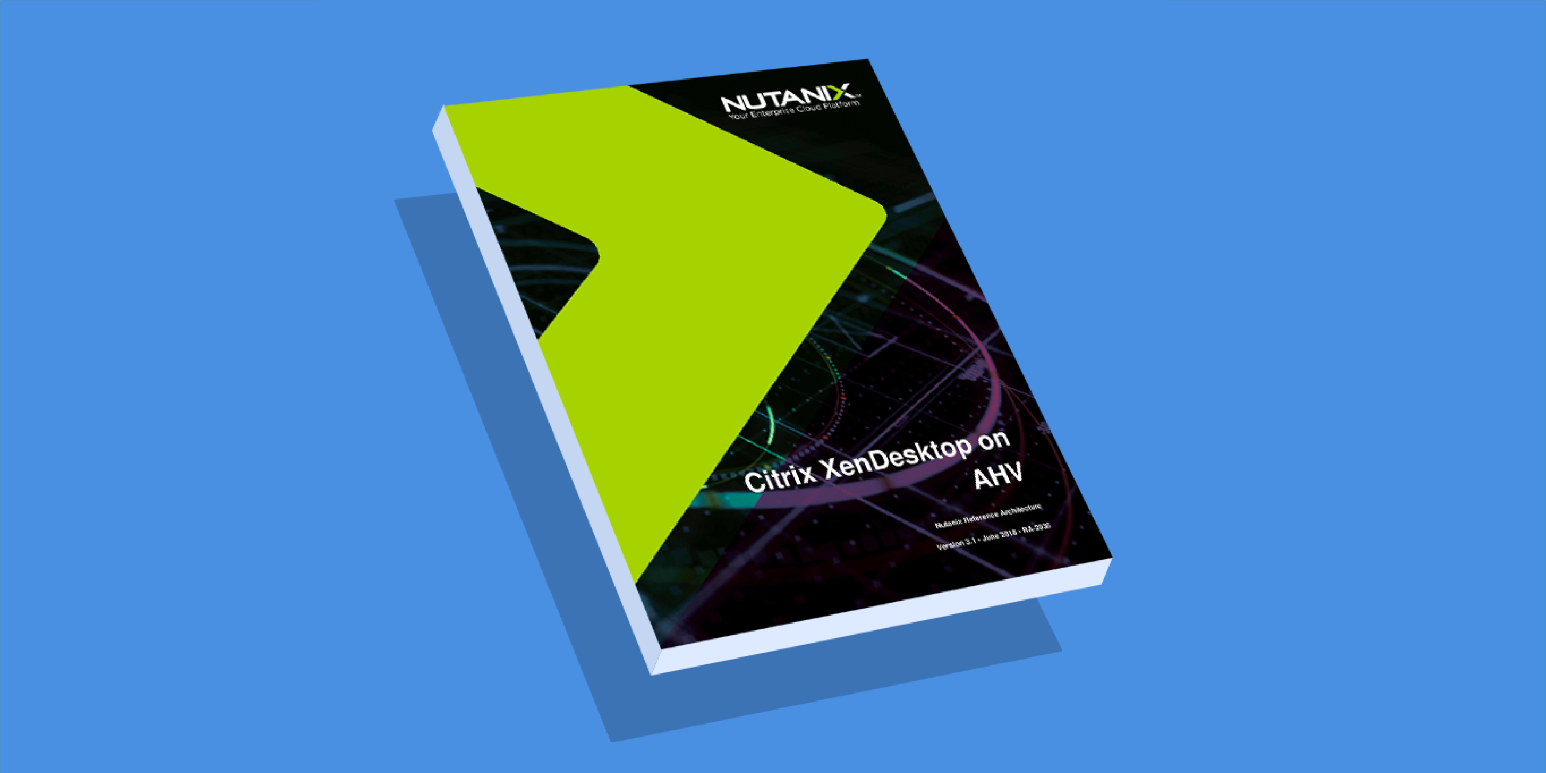Citrix Virtual Desktop, Citrix VDI Architecture - Nutanix