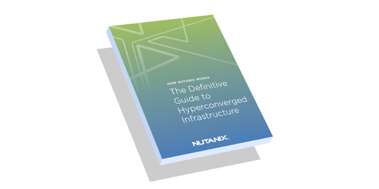 Hyperconverged Infrastructure: The Definitive Guide