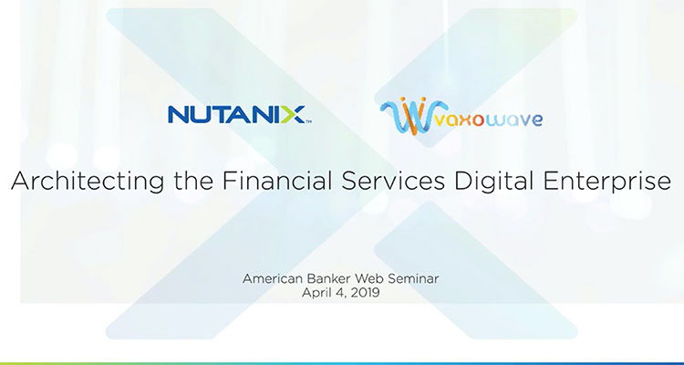 This on-demand webinar provides a construct for understanding how to architect the Financial Services Digital Enterprise infrastructure.