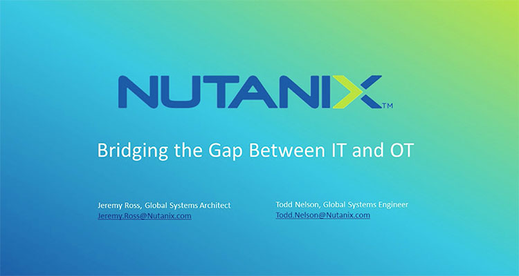 This technical session is designed to shine a spotlight on the challenges that exist in today's vast ecosystem of technical advancements in the Oil and Gas market, as well as highlight how the Nutanix Enterprise Cloud OS delivers a platform that bridges the gap between IT and OT.