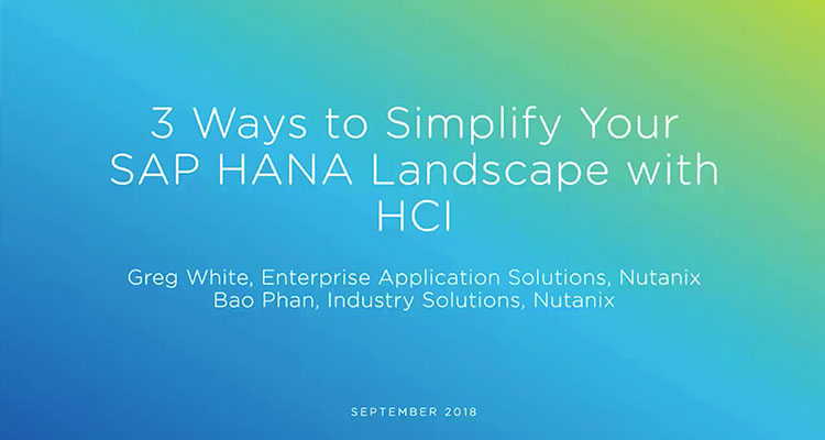 Learn how to simplify SAP HANA and Classic deployments to gain predictable performance and availability, effortless scaling, and the agility you need to support business demands.