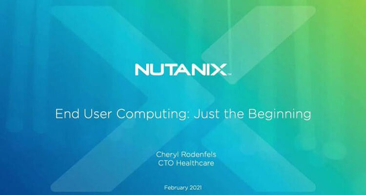 Nutanix Solutions for Healthcare